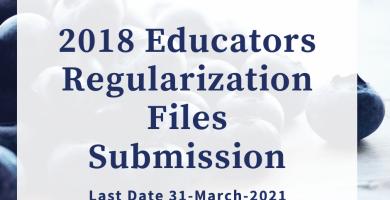2018 Educators Regularization Files Submission