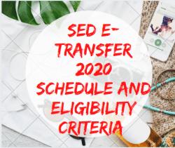 SED E-Transfer 2020 Schedule and Eligibility Criteria