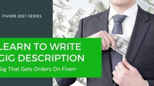 Fiverr Gig Description Pro-Writing Tips