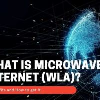 Microwave Internet (WLA)- What are benefits of WLA