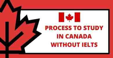 Process to Study in Canada Without IELTS