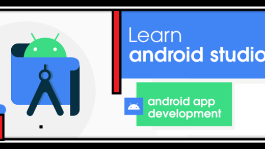 Learn Android Studio For App Development - A Complete Guide