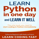 Beginners Learn Python in One Day with Hands-on Project – Download pdf