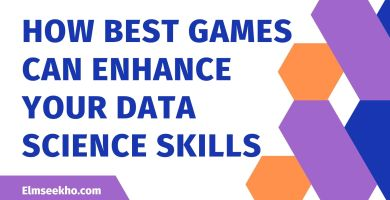 How Best Games can Enhance Your Data Science Skills