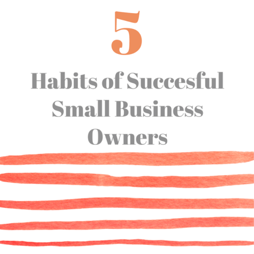 5 Habits of Succesful Small Business