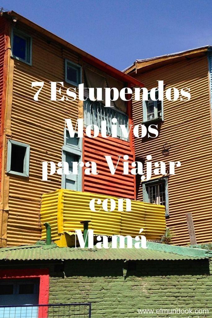 7 Estupendos Motivos para Viajar con Mamá