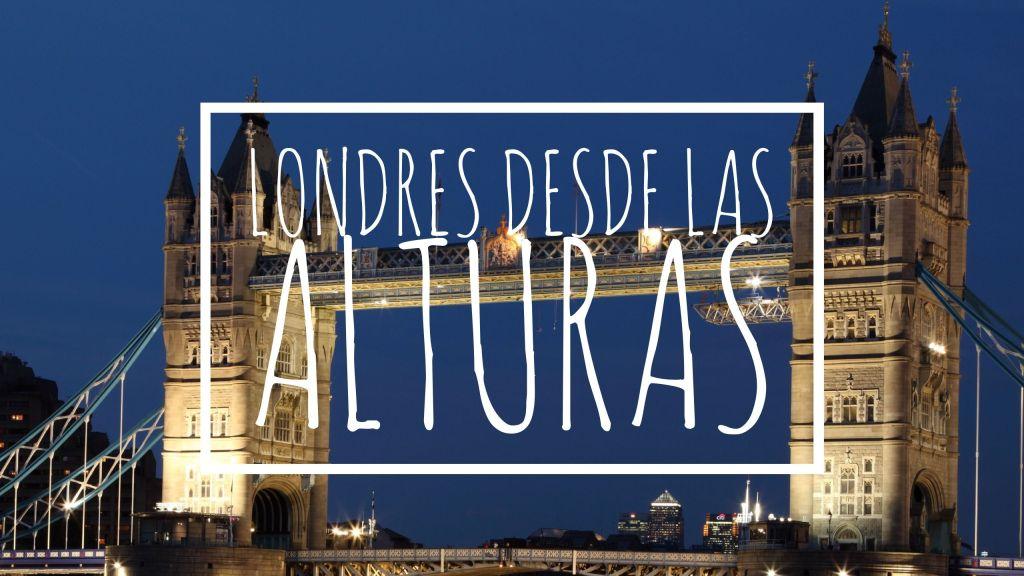 12 lugares con vistas de Londres.
