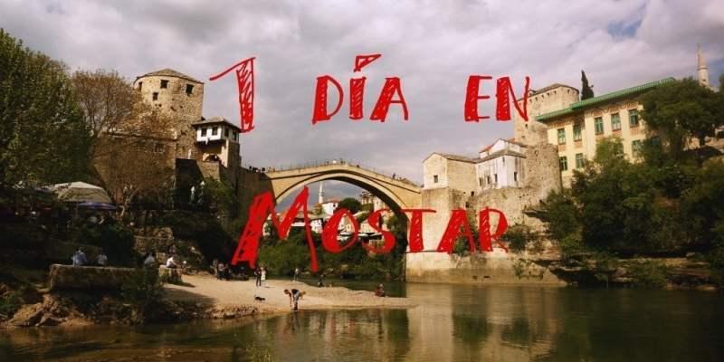 La Ruta de los Balcanes: Excursión a Mostar