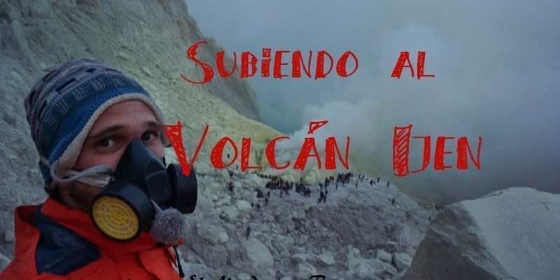 El volcán Ijen y sus luces azules