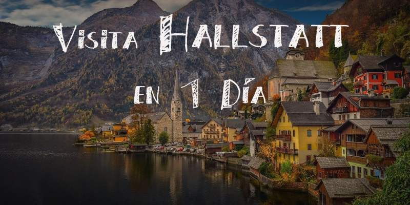 Hallstatt: El pueblo más Bonito de Austria