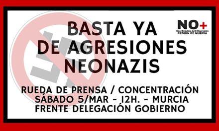 """Bajo el lema """"Basta ya de agresiones neonazis"""" Coordinadora Antirepresión convoca una concentración el 5 en Murcia"""