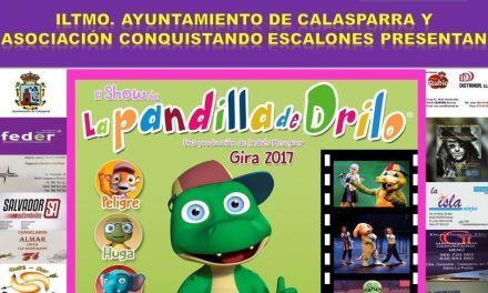 """""""El Show de La Pandilla de Drilo"""" llega a Calasparra de la mano del. Ayuntamiento y Conquistando Escalones"""