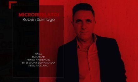 La Lupa del Microrrelato – Rubén Santiago