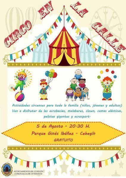 """""""Circo en la calle"""" para toda la familia, el próximo sábado, 5 de agosto, en Cehegín"""