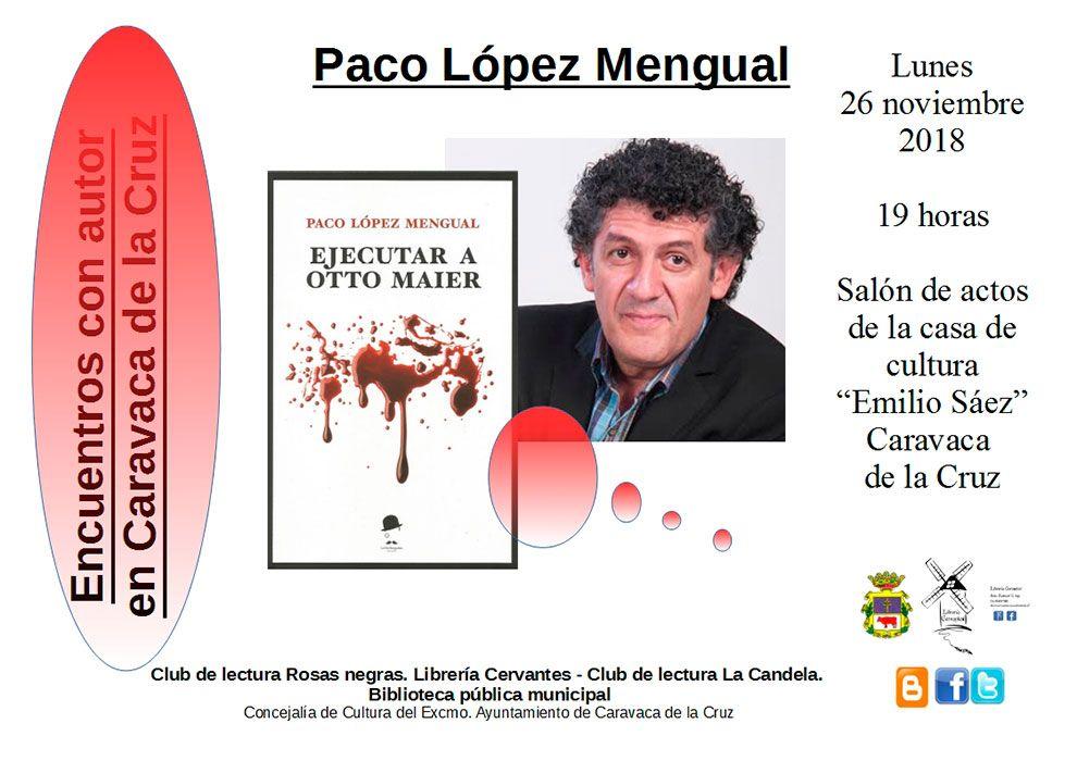 Encuentros con autor en Caravaca de la Cruz - Paco López Mengual