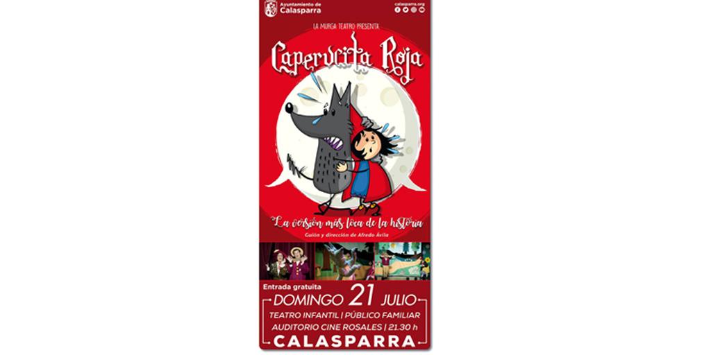 La versión más loca y divertida de <Caperucita Roja> llega a Calasparra el domingo 21 de julio