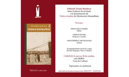 «Todos extraños» de Montserrat Abumalham se presenta el 10 de octubre en Caravaca