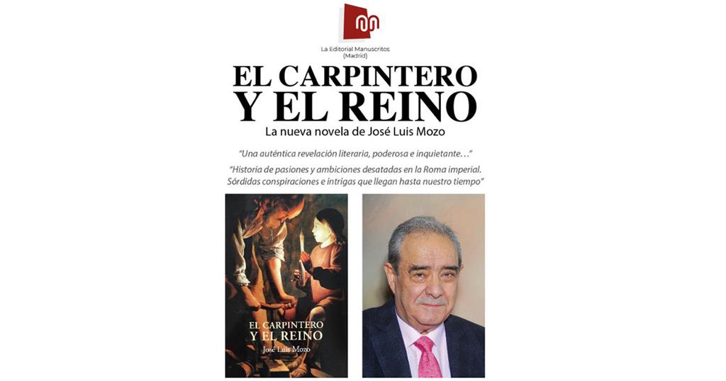 """""""El carpintero y el reino"""", libro del madrileño José Luis Mozo será presentado mañana en Caravaca"""
