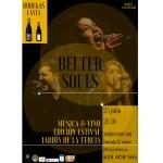 """""""Música y Vino"""" cumplirá su exitoso Primer Aniversario con Belter Souls y Bodegas Lavia"""