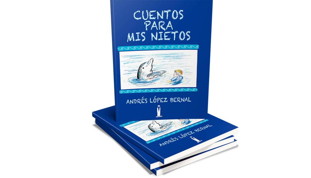 La editorial murciana Tirano Banderas acaba de publicar el libro ilustrado de relatos infantiles Cuentos para mis nietos, de Andrés López Bernal