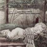 'Cuentos de mala muerte' de Victoria E. Gómez y Felipe Cabildo, revelación de las letras valencianas