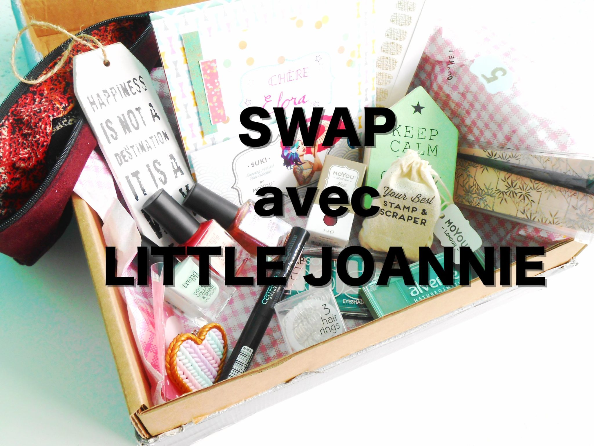SWAP avec Little Joannie !