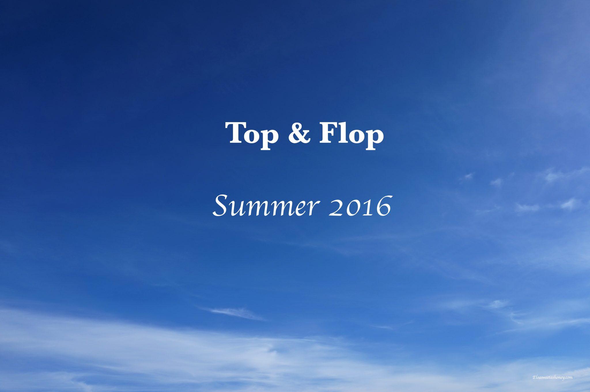 Top & Flop – July 2016