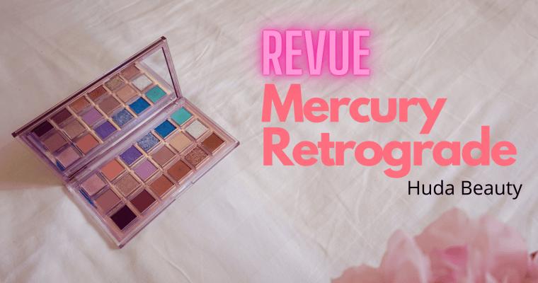 Avis Mercury Retrograde Huda Beauty