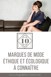 Je vous présente 10 marques de mode éthique et écologique à connaître, pour hommes et femmes ! Pour une mode plus éco-responsable et la préservation de l'environnement et de la santé !