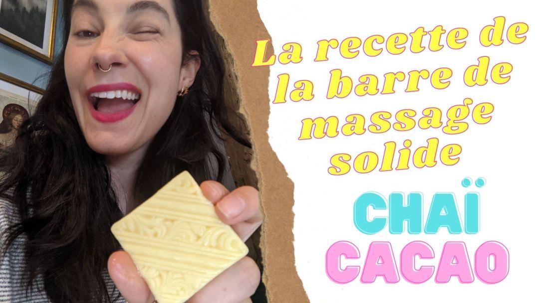 recette barre de massage chaï cacao facile DIY