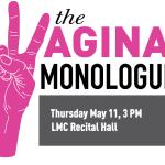 Vagina Monologues Thursday May 11