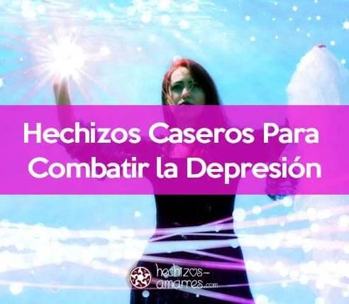 Hechizos Caseros Para Combatir la Depresión y Ser Feliz Todos los Días
