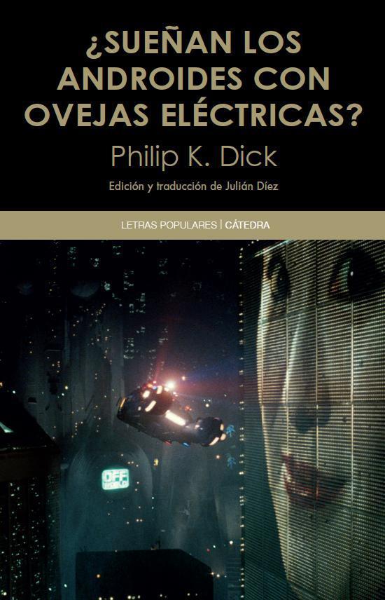 Philip K. Dick Sueñan los androides El Palomitrón