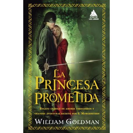 La princesa prometida Edicion Ático de Libros El Palomitrón