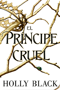 EL PRÍNCIPE CRUEL NOVEDADES LIJ NOVIEMBRE 2018 - EL PALOMITRÓN