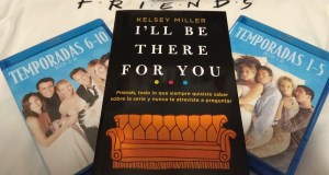RESEÑA I'LL BE THERE FOR YOU PORTADA - EL PALOMITRÓN