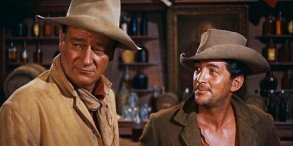 John Wayne, Dean Martin + Río Bravo + El Palomitrón