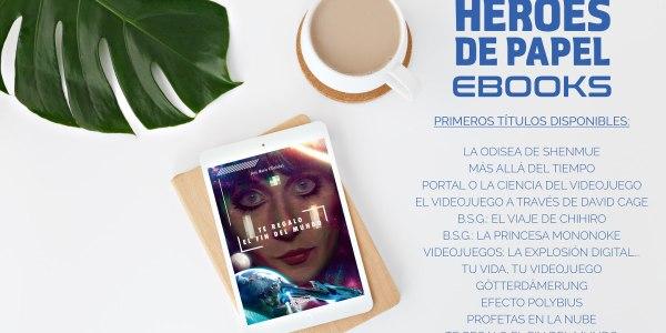 Héroes de Papel abre sus puertas al libro electrónico destacada - El Palomitrón