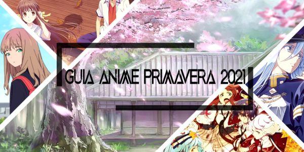 Guía de anime primavera 2021 destacada - El Palomitrón