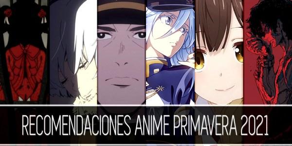 Recomendaciones anime primavera 2021 destacada - El Palomitrón
