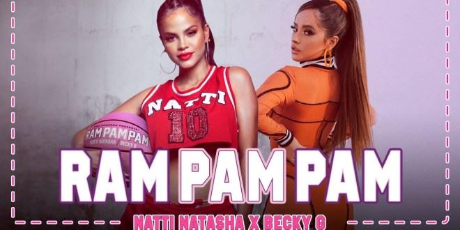 Natti Natasha x Becky G - Ram Pam Pam