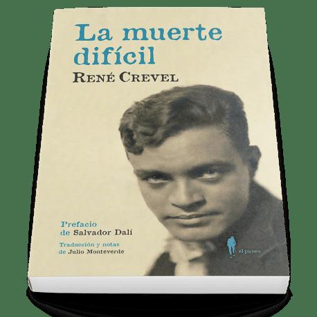 """""""La muerte difícil"""" de René Crevel"""