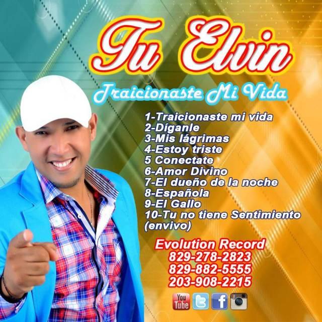 Tu Elvin Traicionaste Mi Vida  2015 cd Descargalo Ya