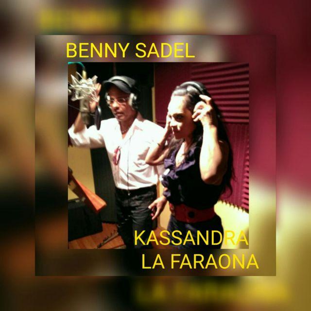 """Kassandra""""La Faraona""""ft Benny Sadel-Lo Aprendi De Ti"""