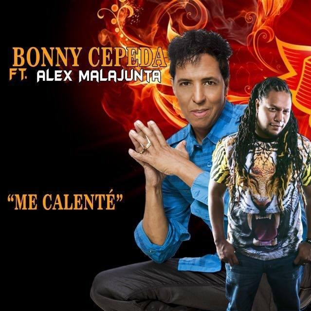 Bonny Cepeda Ft Alex Malajunta-Me Calente