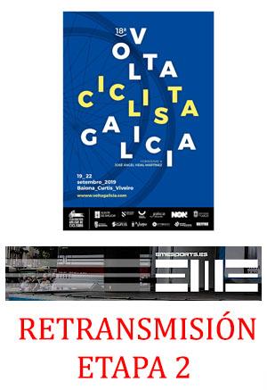 Retransmisión Volta Galicia etapa 2