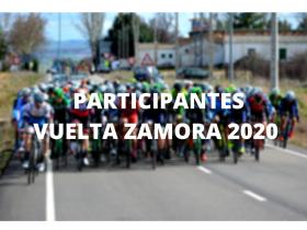 Participantes Vuelta a Zamora 2020