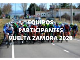 Equipos Vuelta a Zamora 2020