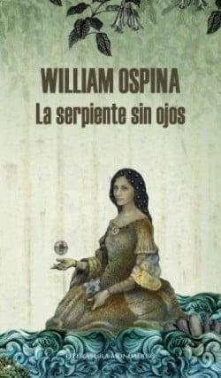 La Serpiente Sin Ojos William Ospina Pdf