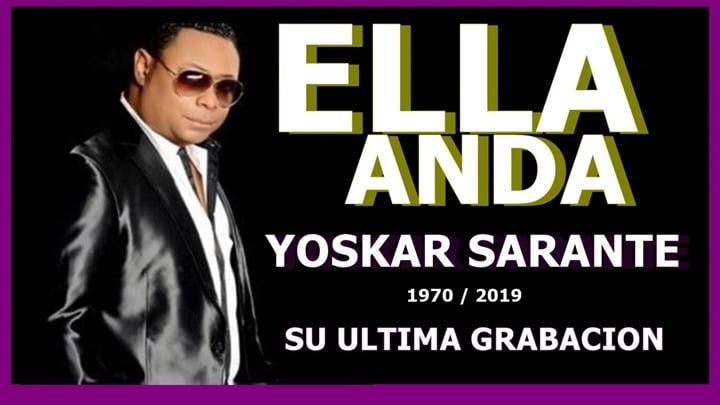 Yoskar Sarante – Ella Anda (VIDEO OFICIAL)
